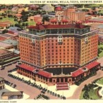 Rich in History The Baker Hotel Mineral Wells, TX Ghost Stories & Texas Historical Site