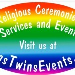 Texas Twins Events Services Weddings, LBGT Unions, Baptism, Vow Renewal and More
